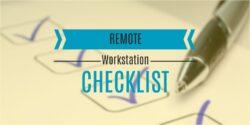 Remote workstation checklist header
