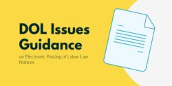DOL Issues Guidance on Electronic Posting of Labor Law Notices Header