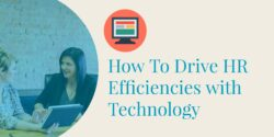 How to Drive HR Efficiencies with Tech header