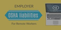 Employer OSHA liabilities for remote workers header hover