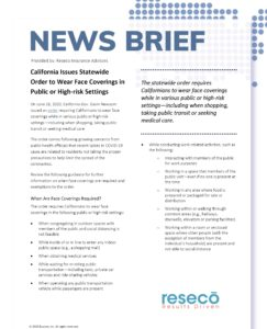 News Brief - California Issues Statewide Order to Wear Face Coverings in Public and High-risk Settings