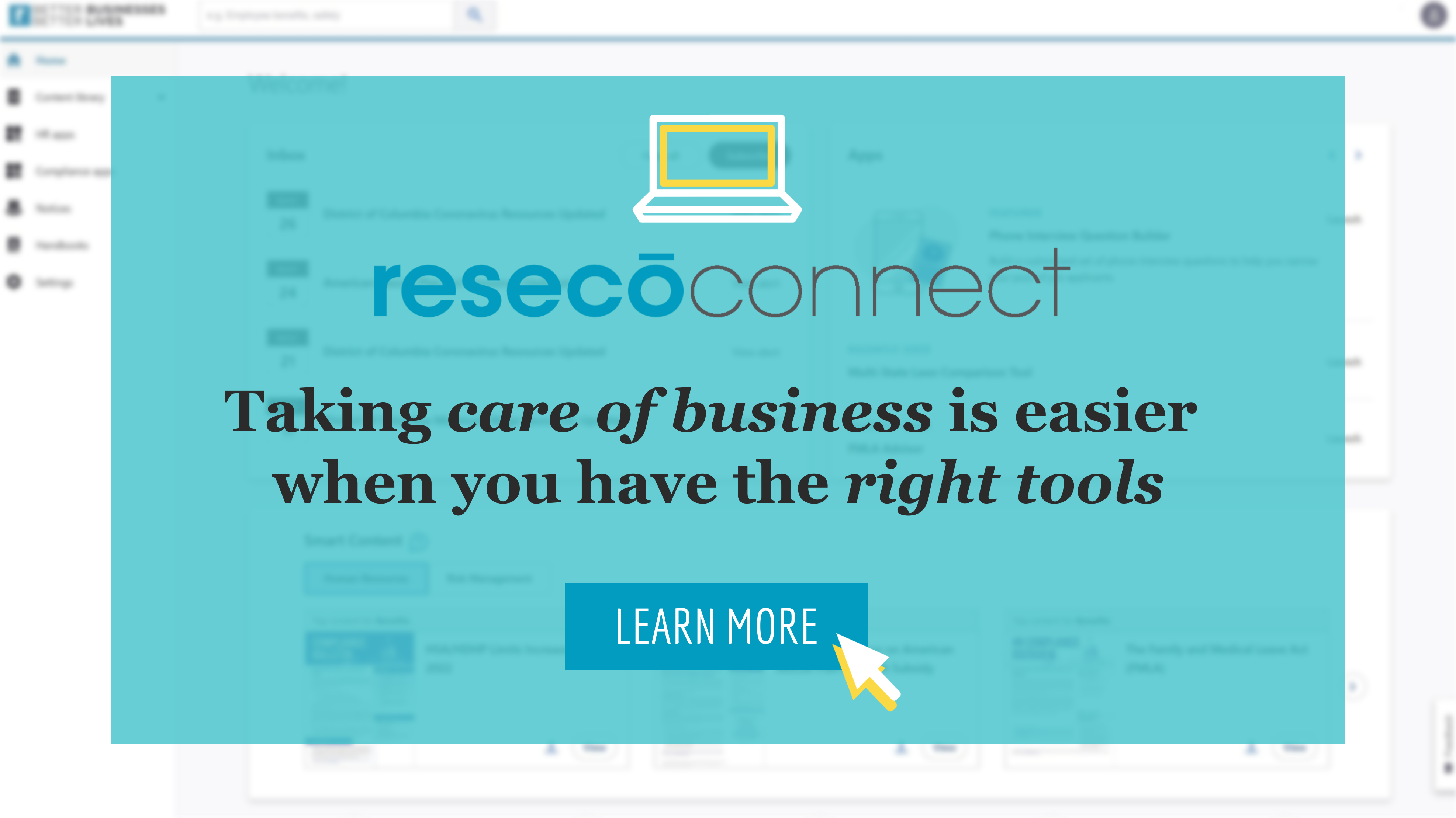 """Image with the phrase """"ResecoConnect, Taking care of business is easier when you have the right tools, Learn More"""""""